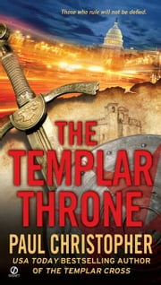 The Templar Throne ebook by Paul Christopher