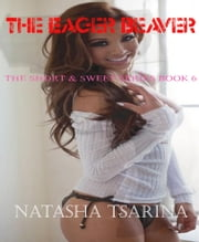The Eager Beaver ebook by Natasha Tsarina