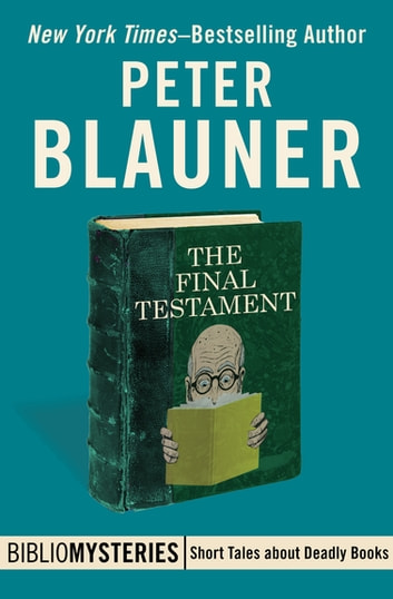 The Final Testament ebook by Peter Blauner