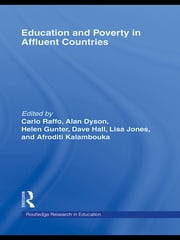 Education and Poverty in Affluent Countries ebook by Carlo Raffo, Alan Dyson, Helen Gunter,...