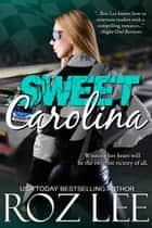 Sweet Carolina ebook by Roz Lee