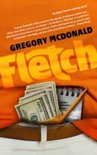 Fletch ebook by