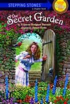 The Secret Garden ebook by Frances Hodgson Burnett, James Howe, Nancy Carpenter