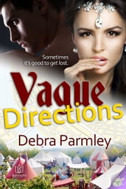 Vague Directions ebook by Debra Parmley
