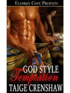 God Style Temptation ebook by Taige Crenshaw