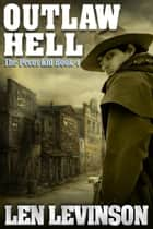 Outlaw Hell ebook by Len Levinson