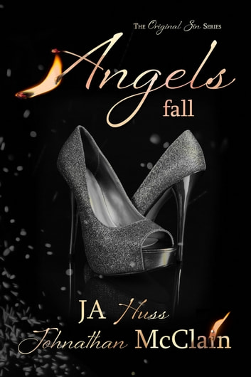 Angels Fall ebook by JA Huss,Johnathan McClain