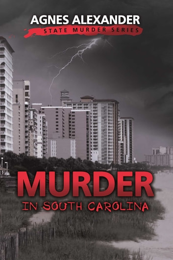 Murder in South Carolina ebook by Agnes Alexander