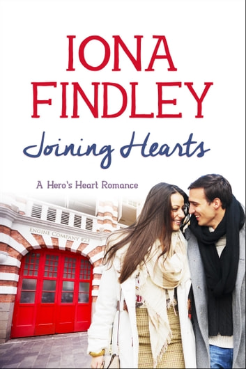 Joining Hearts - A Hero's Heart Romance #3 ebook by Iona Findley