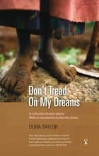 Don't Tread On My Dreams - A collection of short stories ebook by Dora Taylor