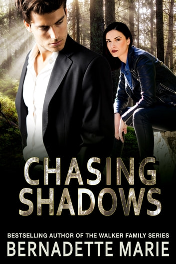 Chasing Shadows ebook by Bernadette Marie