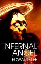 Infernal Angel ebook by