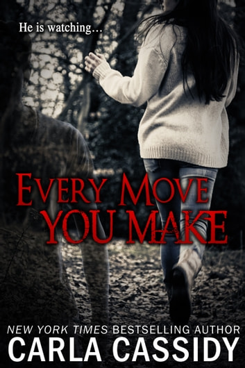 Every Move You Make 電子書 by Carla Cassidy