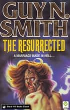 The Resurrected ebook by Guy N Smith