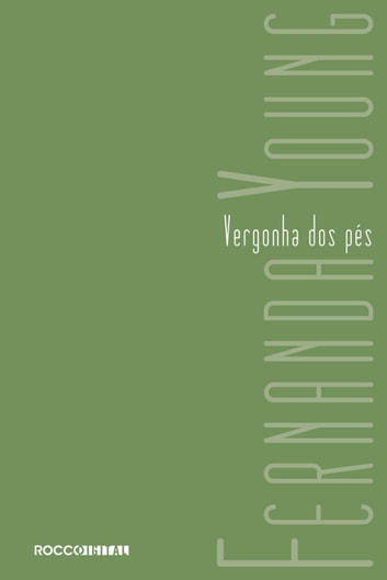 Vergonha dos pés ebook by Fernanda Young