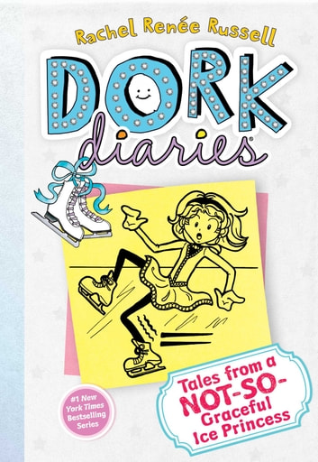 Dork Diaries 4 - Tales from a Not-So-Graceful Ice Princess ebook by Rachel Renée Russell