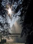 Transitions ebook by Greg Schroeder