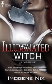 The Illuminated Witch ebook by Imogene Nix