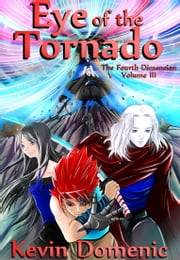 Eye of the Tornado ebook by Kevin Domenic