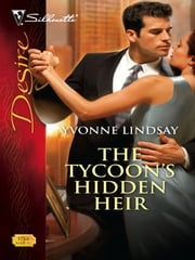 The Tycoon's Hidden Heir ebook by Yvonne Lindsay