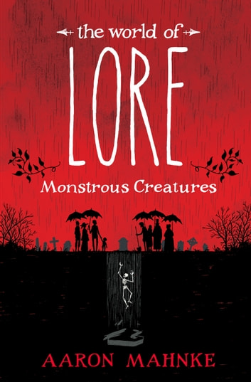 The world of lore monstrous creatures ebook by aaron mahnke the world of lore monstrous creatures ebook by aaron mahnke fandeluxe Gallery