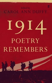 1914: Poetry Remembers ebook by Carol Ann Duffy
