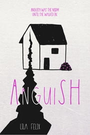 AnguiSH ebook by Lila Felix