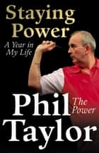 Staying Power ebook by Phil Taylor
