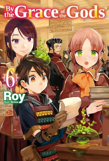 By the Grace of the Gods: Volume 6 eBook by Roy