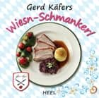 Gerd Käfers Wiesn-Schmankerl ebook by Gerd Käfer