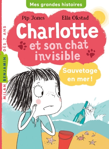 Charlotte et son chat invisible, Tome 05 - Sauvetage en mer ! eBook by Pip Jones