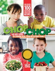 ChopChop - The Kids' ebook by Sally Sampson,Carl Tremblay