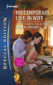 His Temporary Live-in Wife ebook by Susan Crosby