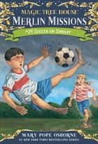 Soccer on Sunday ebook by Mary Pope Osborne, Sal Murdocca
