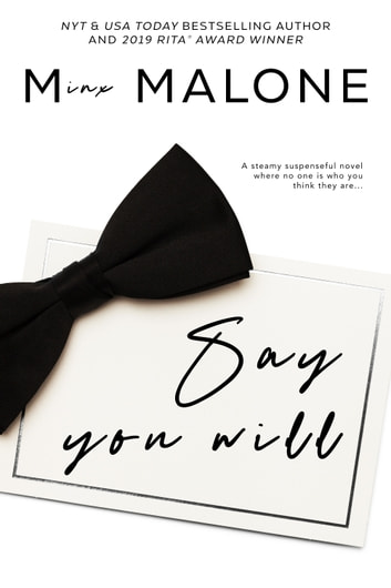 Say You Will - (Billionaire Romance, Contemporary Romance) ebook by M. Malone