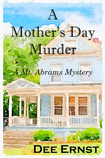 A Mother's Day Murder - A Mt. Abrams Mystery ebook by Dee Ernst