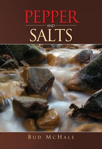 Pepper and Salts ebook by Bud McHale