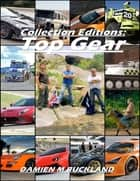 Collection Editions: Top Gear ebook by Damien Buckland