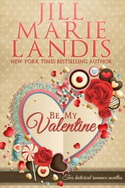 Be My Valentine ebook by Jill  Marie Landis