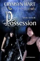 Devil's Tavern 3: Possession ebook by Crymsyn Hart