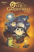 Over the Garden Wall Special #1 ebook by Pat McHale, Jim Campbell