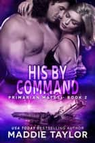 His By Command ebook de Maddie Taylor