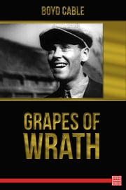 Grapes of Wrath ebook by Boyd Cable