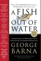 A Fish Out of Water ebook by George Barna