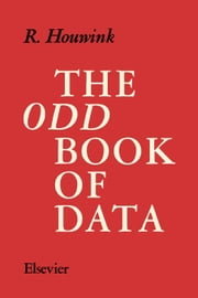 The Odd Book of Data ebook by Houwink, R.