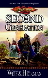 The Second Generation ebook by Margaret Weis,Tracy Hickman