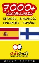 7000+ vocabulario español - finlandés ebook by Gilad Soffer
