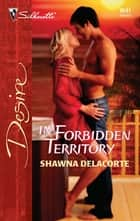 In Forbidden Territory ebook by Shawna Delacorte