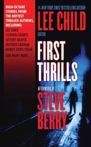 First Thrills - Short Stories eBook by International Thriller Writers