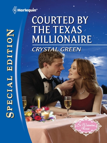 Courted by the Texas Millionaire ebook by Crystal Green